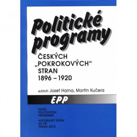 """Politické programy českých """"pokrokových"""" stran 1896–1920"""