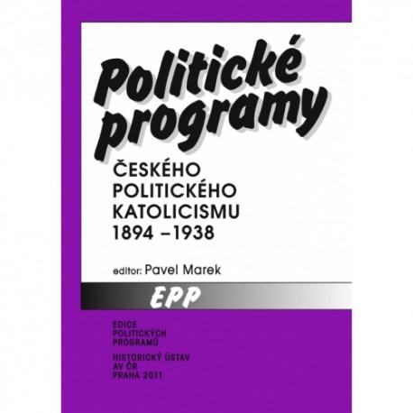 Politické programy českého politického katolicismu 1894–1938