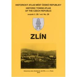Historický atlas měst České republiky. Sv. 28. Zlín