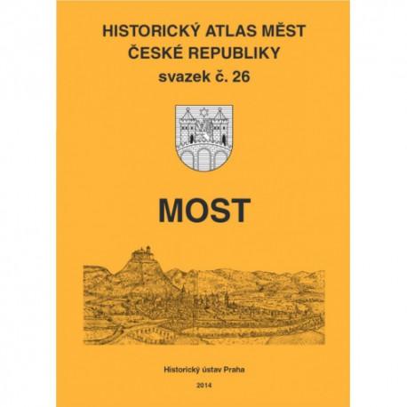 Historický atlas měst České republiky. Sv. 26. Most