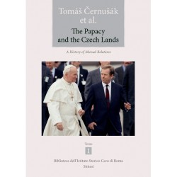 Tomáš ČERNUŠÁK et al., The Papacy and the Czech Lands. A history of mutual relations