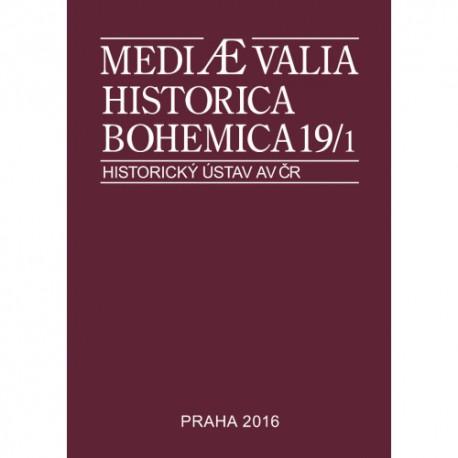Mediaevalia Historica Bohemica 19/1