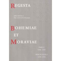 Regesta diplomatica nec non epistolaria Bohemiae et Moraviae. Pars V. 1346–1355. Fasciculus 3. 1350–1352