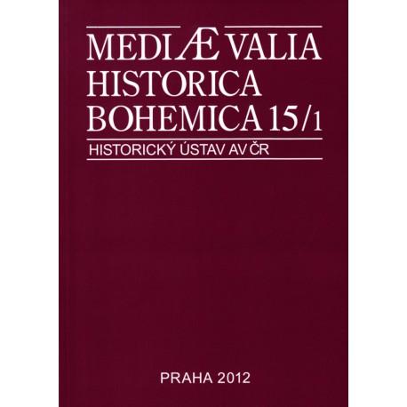 Mediaevalia Historica Bohemica 15/1