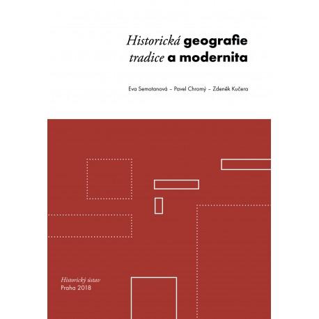 Historická geografie. Tradice a modernita