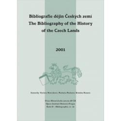 BIBLIOGRAFIE DĚJIN ČESKÝCH ZEMÍ ZA ROK 2001