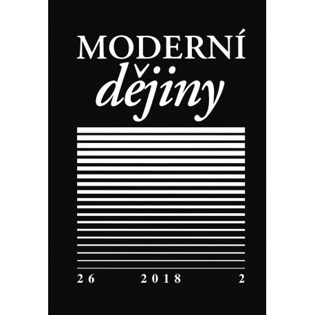 Moderní dějiny. Časopis pro dějiny 19. a 20. století 26/2