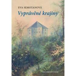 Vyprávěné krajiny, Eva SEMOTANOVÁ