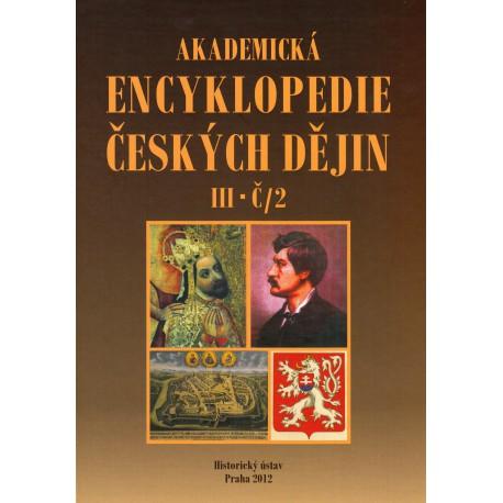Akademická encyklopedie českých dějin, III - Č/2, Jaroslav PÁNEK a kol.