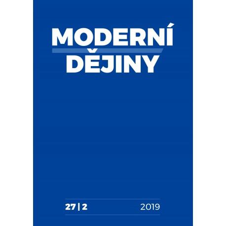 Moderní dějiny. Časopis pro dějiny 19. a 20. století 27/2