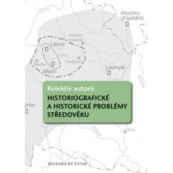 Kolektiv autorů, Historiografické a historické problémy středověku