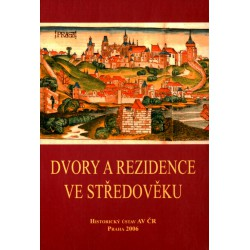 Dvory a rezidence ve středověku I.