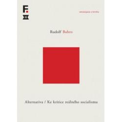 Rudolf Bahro, Alternativa. Ke kritice reálného socialismu, Stanislav HOLUBEC
