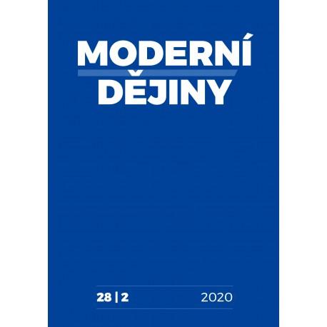 Moderní dějiny. Časopis pro dějiny 19. a 20. století 28/2