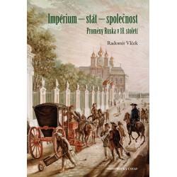 Impérium – stát – společnost. Proměny Ruska v 18. století