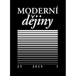 Moderní dějiny. Časopis pro dějiny 19. a 20. století 23/1