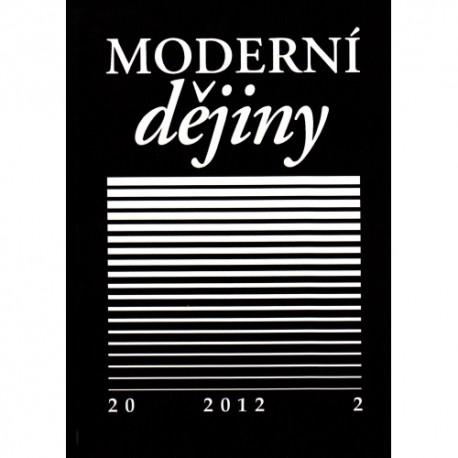 Moderní dějiny. Časopis pro dějiny 19. a 20. století 20/2