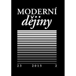 Moderní dějiny. Časopis pro dějiny 19. a 20. století 23/2
