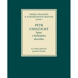 PETR CHELČICKÝ, Spisy z Pařížského sborníku