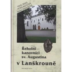 Řeholní kanovníci sv. Augustina v Lanškrouně. Dějiny a diplomatář kláštera